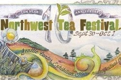 NW Tea Festival - Seattle, WA