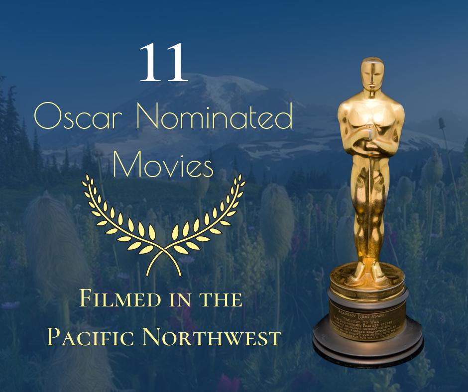 oscar winning movies filmed in pacific northwest oregon washington