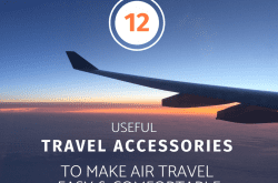12 Great Travel Accessories While Flying