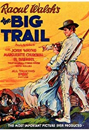 the big trail movie partially filmed in oregon