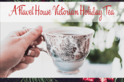 flavel house victorian holiday tea