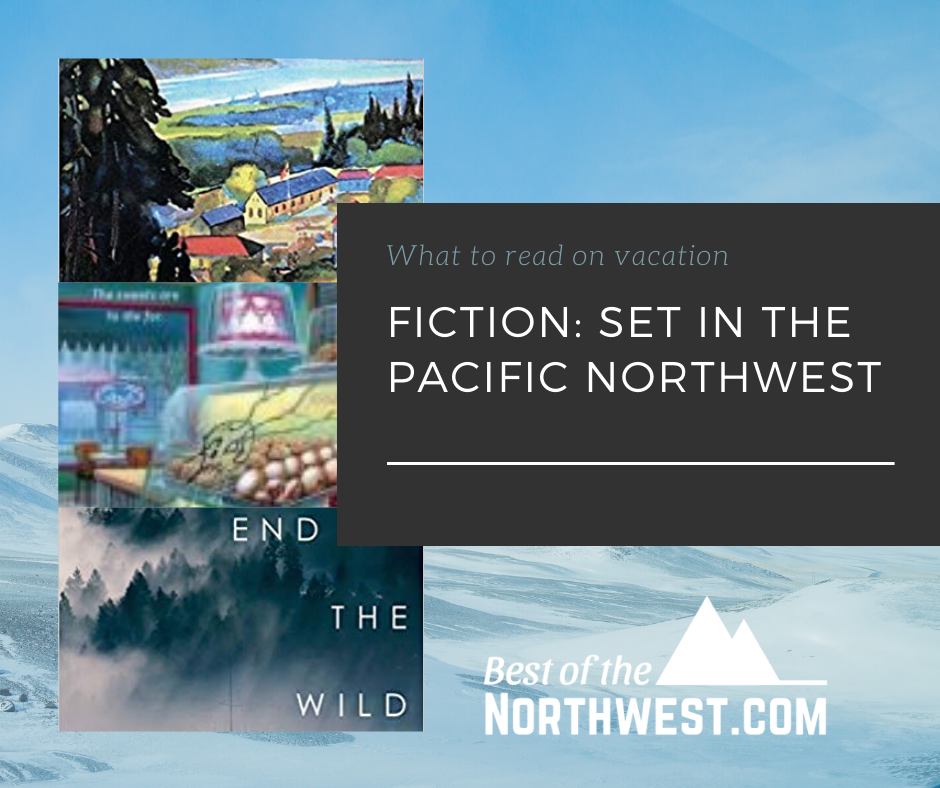 Fiction Books Set in the Pacific NW